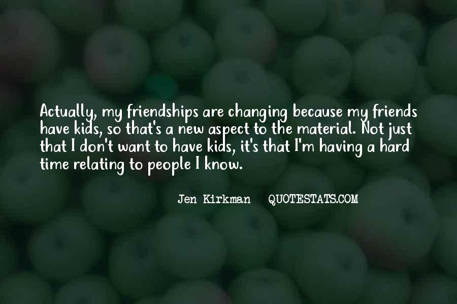 Quotes About Friends Changing #891679