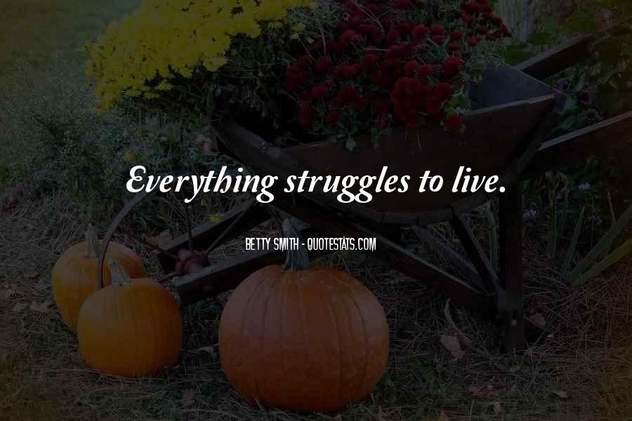 Quotes About Struggles #123603
