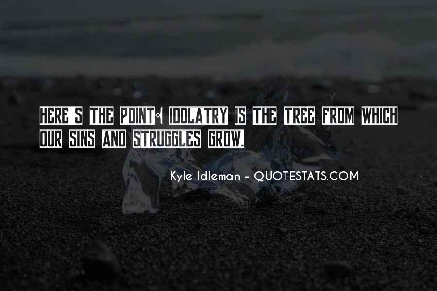 Quotes About Struggles #89499