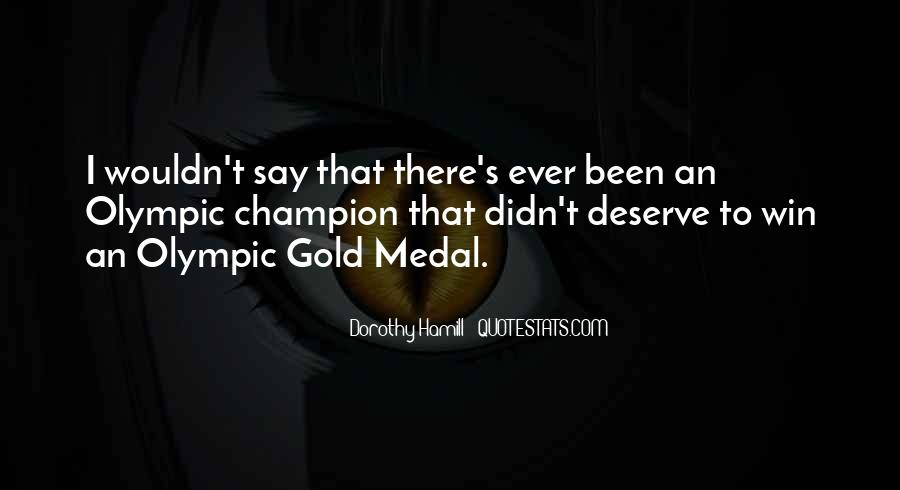 Quotes About Gold Medal #1068573
