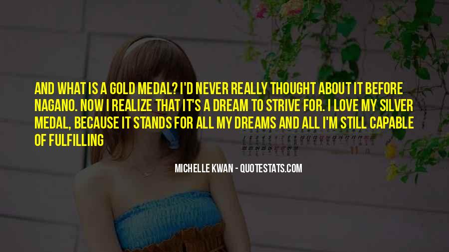 Quotes About Gold Medal #1091996