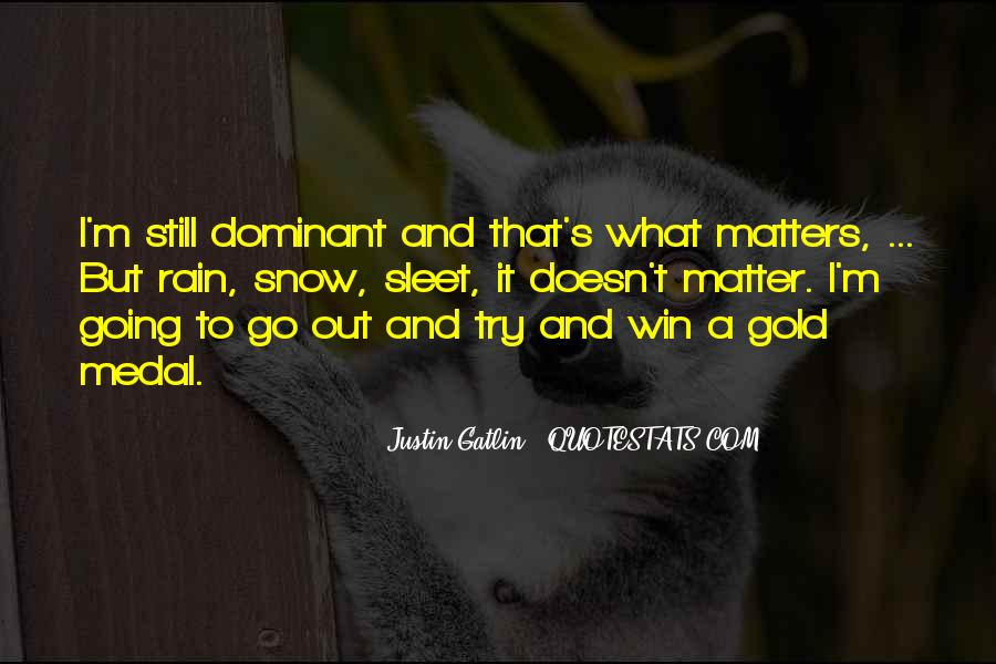 Quotes About Gold Medal #1141462