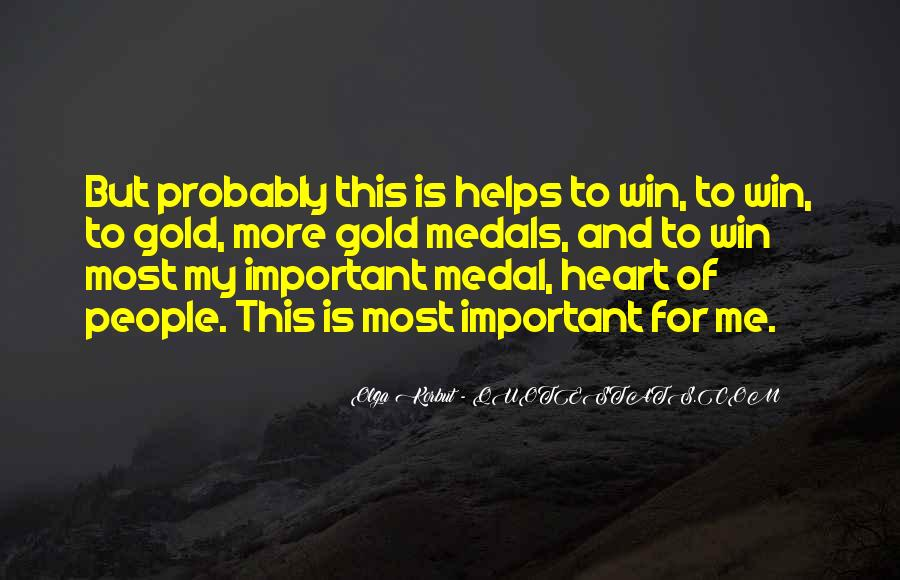 Quotes About Gold Medal #1177348