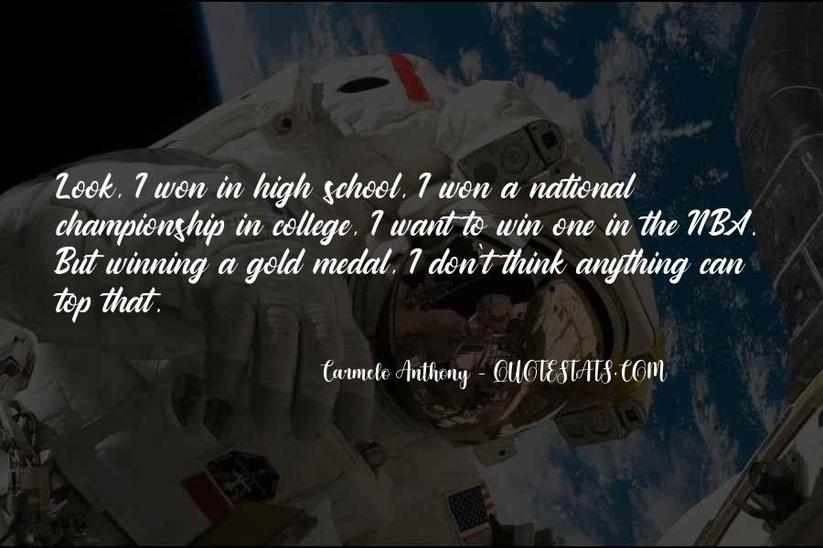 Quotes About Gold Medal #185219