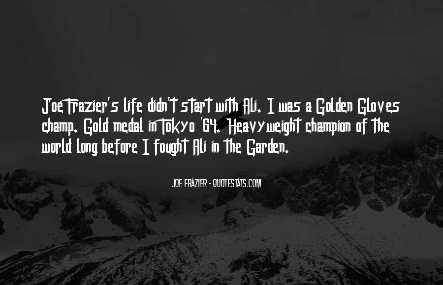 Quotes About Gold Medal #214753