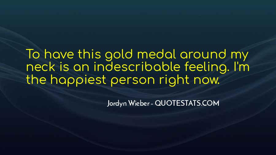 Quotes About Gold Medal #302566