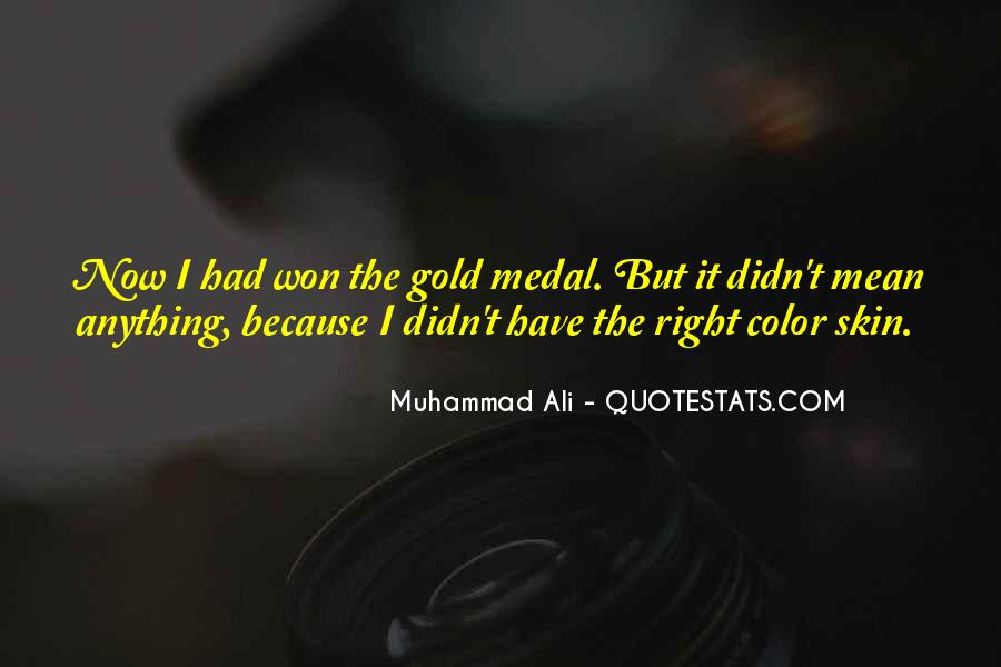 Quotes About Gold Medal #339666