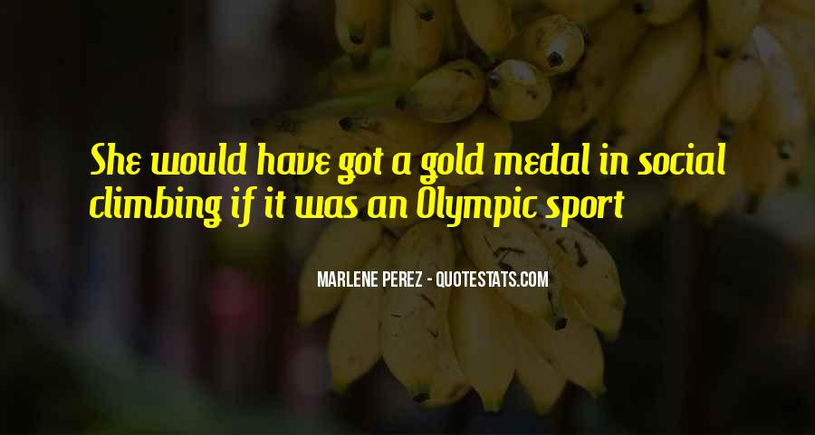 Quotes About Gold Medal #388462