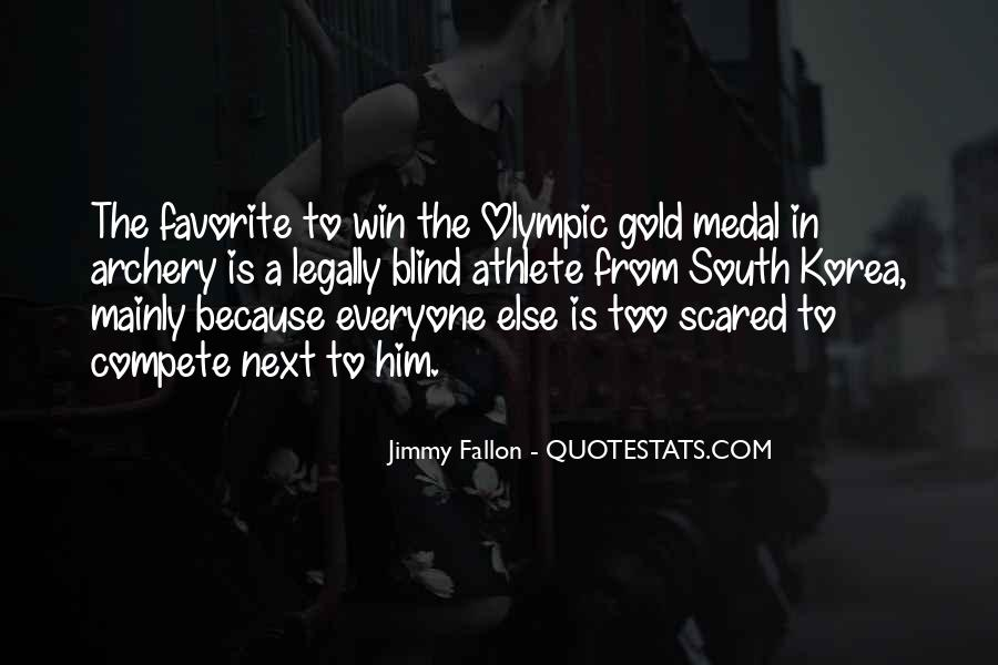 Quotes About Gold Medal #434273