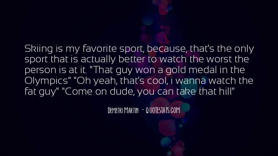 Quotes About Gold Medal #587141