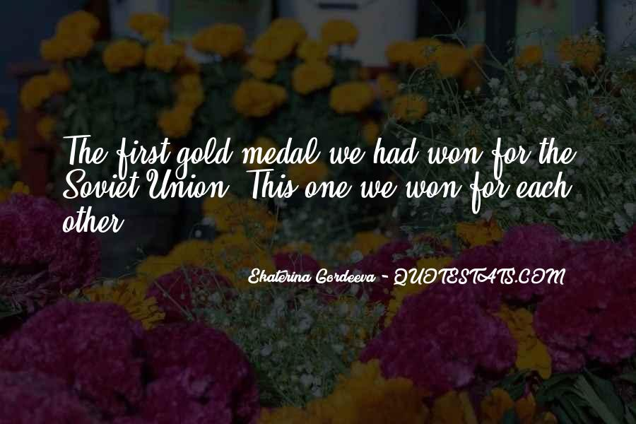 Quotes About Gold Medal #782329