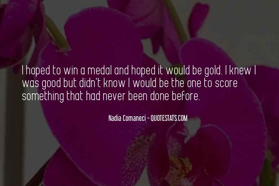 Quotes About Gold Medal #786705