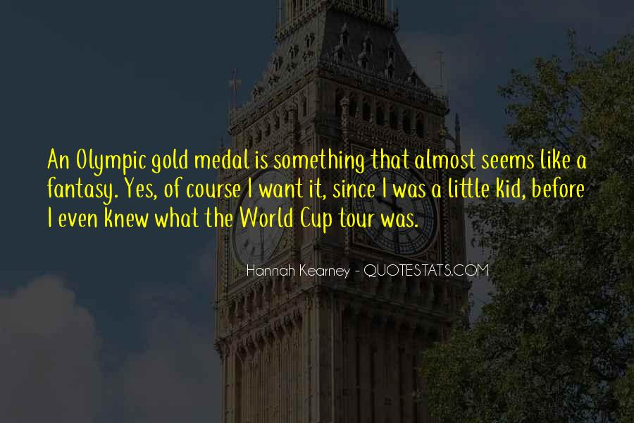 Quotes About Gold Medal #792306