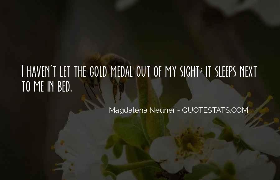 Quotes About Gold Medal #809955