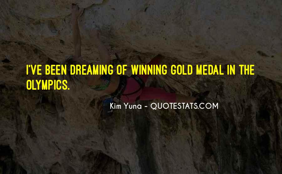 Quotes About Gold Medal #837096