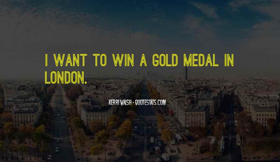 Quotes About Gold Medal #998514