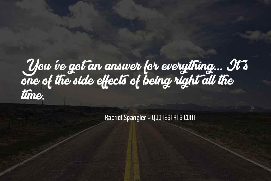 Quotes About Being Right All The Time #1288743