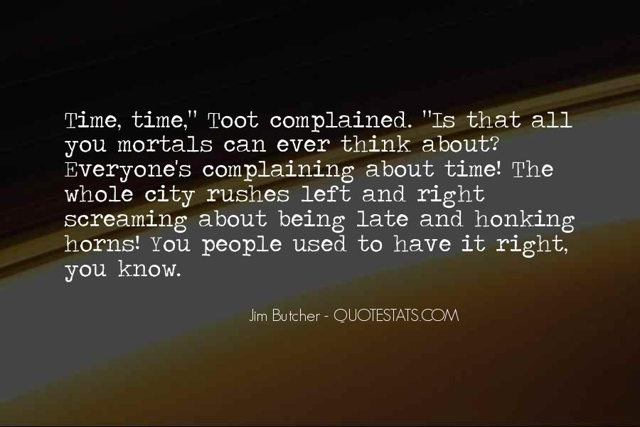 Quotes About Being Right All The Time #1351409
