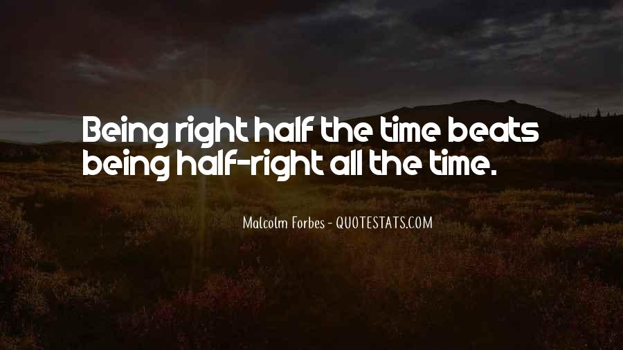 Quotes About Being Right All The Time #1428049