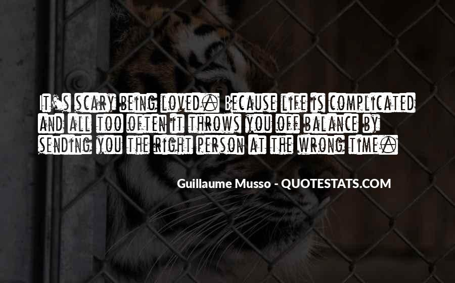 Quotes About Being Right All The Time #1566267