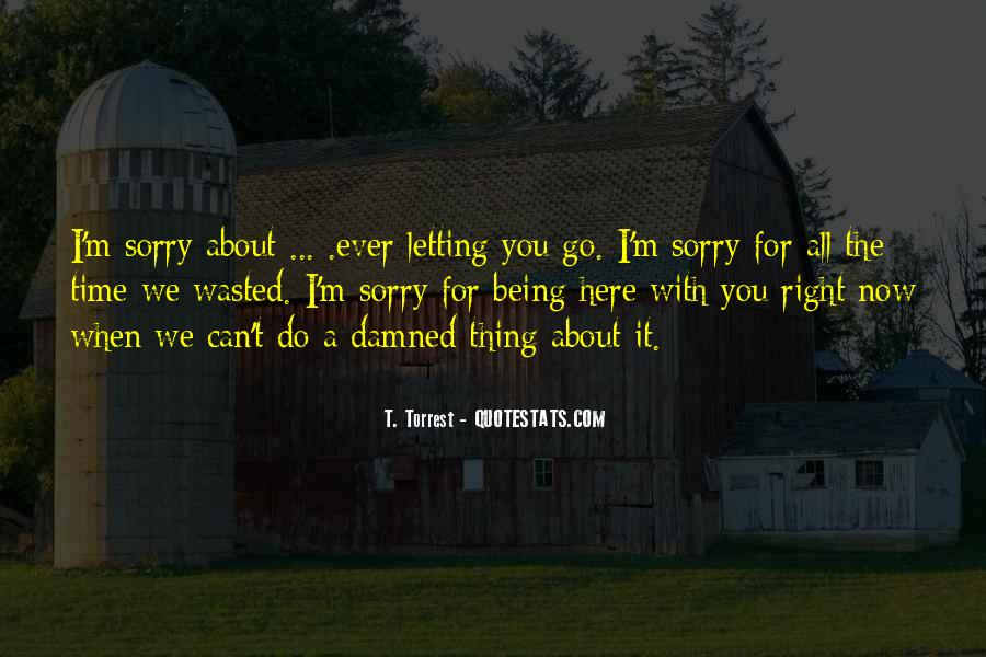 Quotes About Being Right All The Time #16054