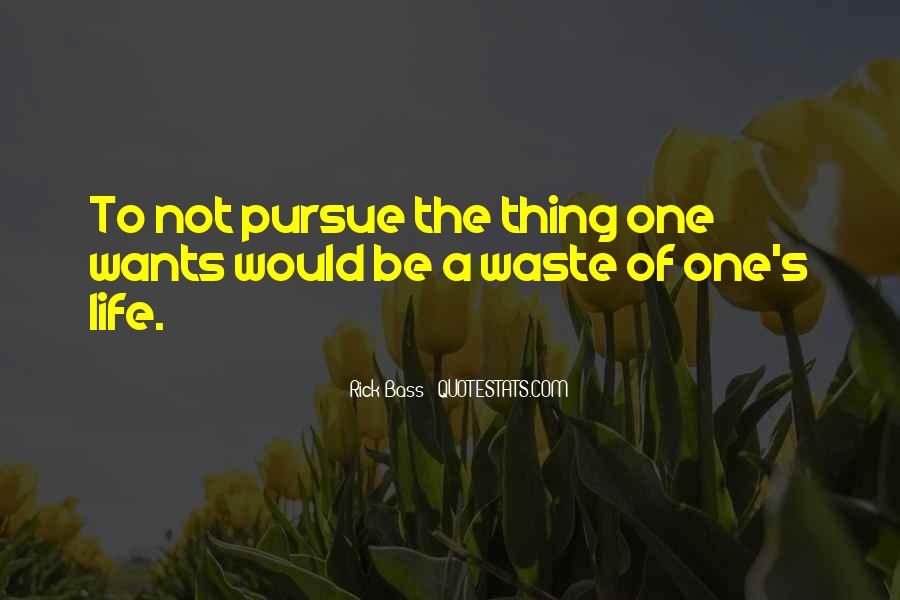 Quotes About Leaving Nothing Unsaid #231899