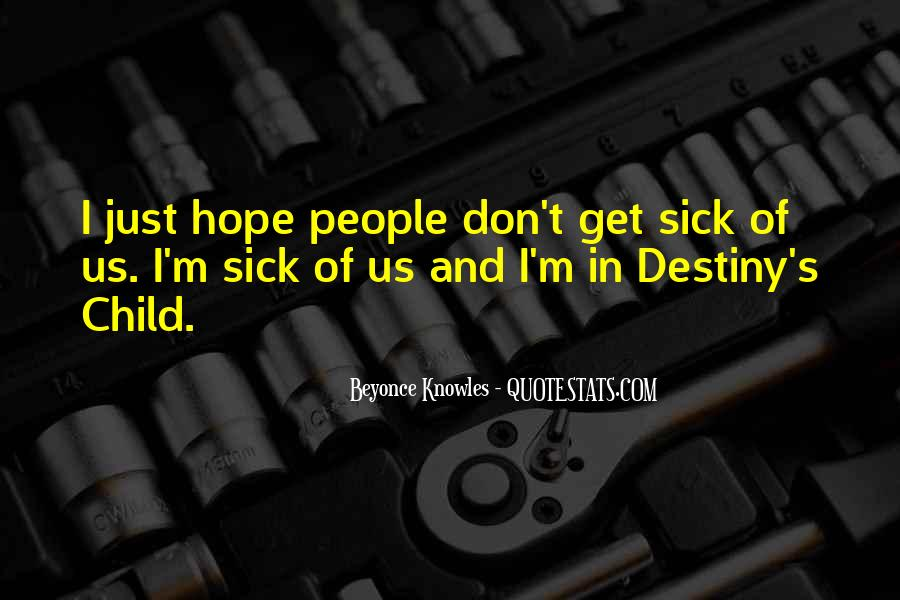 Quotes About Hope For The Sick #1680848