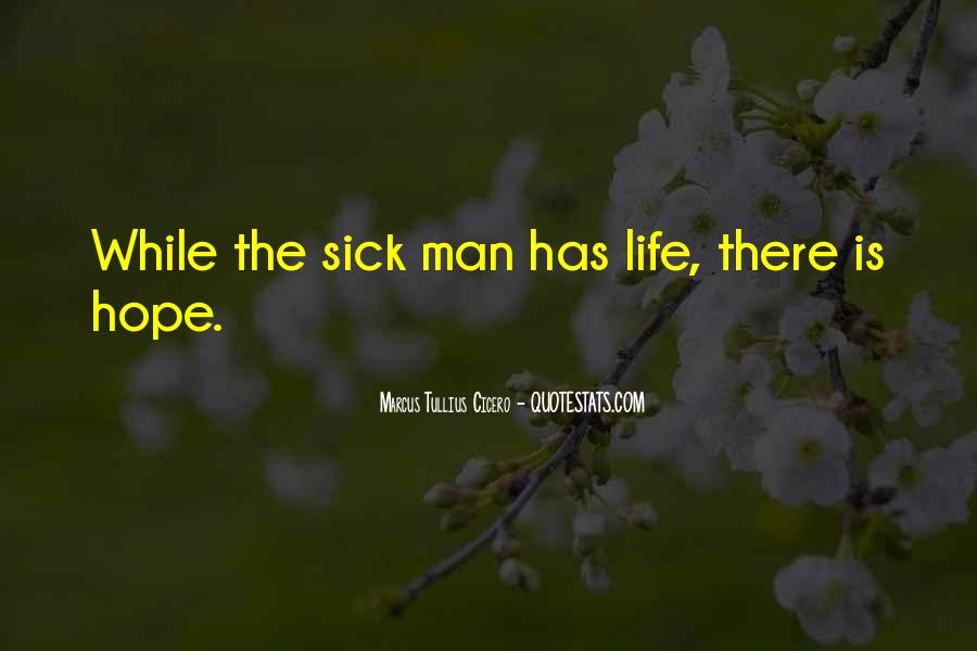Quotes About Hope For The Sick #604642