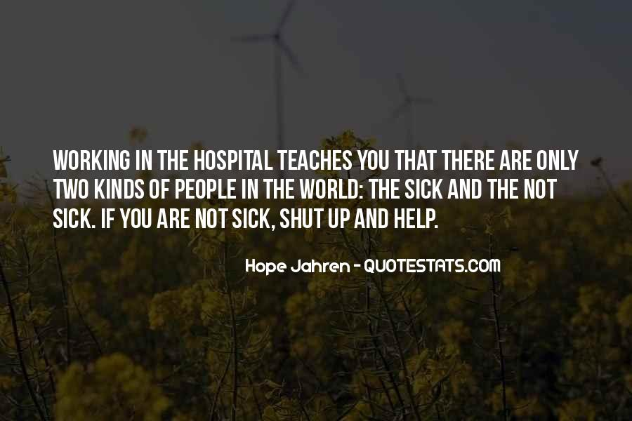 Quotes About Hope For The Sick #98091