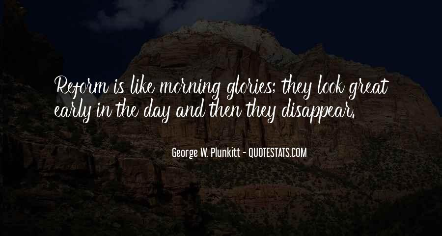 Quotes About Morning Glories #1449533