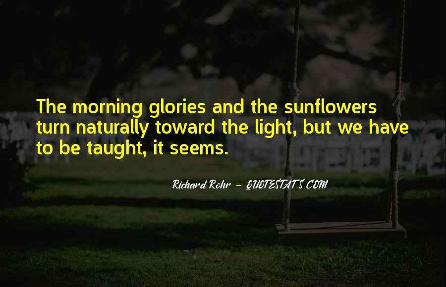 Quotes About Morning Glories #244906