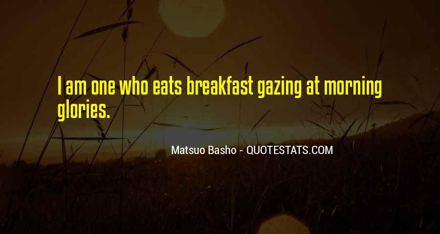 Quotes About Morning Glories #40070