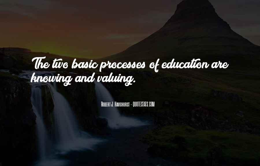 Quotes About Valuing Education #1463432