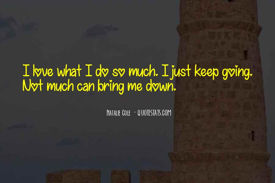 Quotes About Can't Bring Me Down #1825665