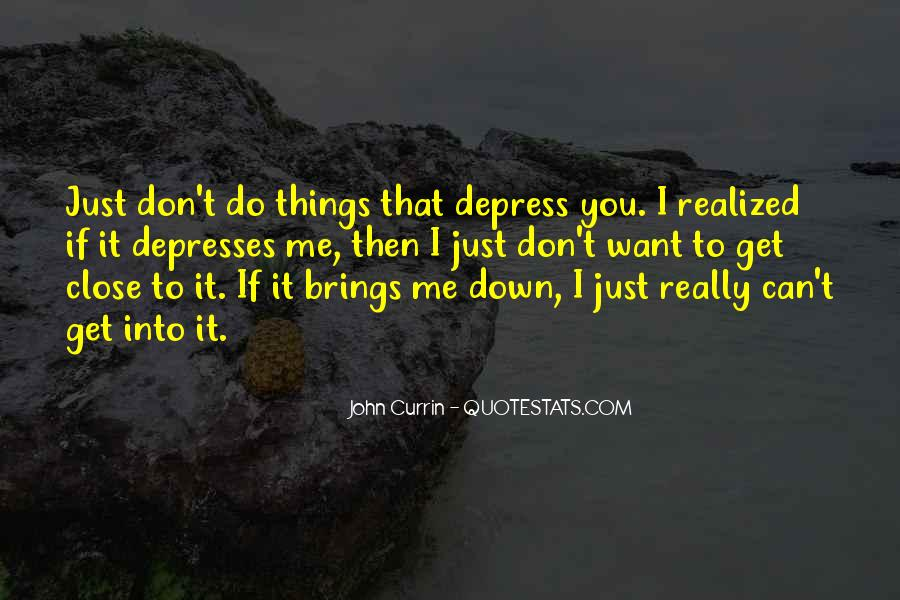 Quotes About Can't Bring Me Down #811485