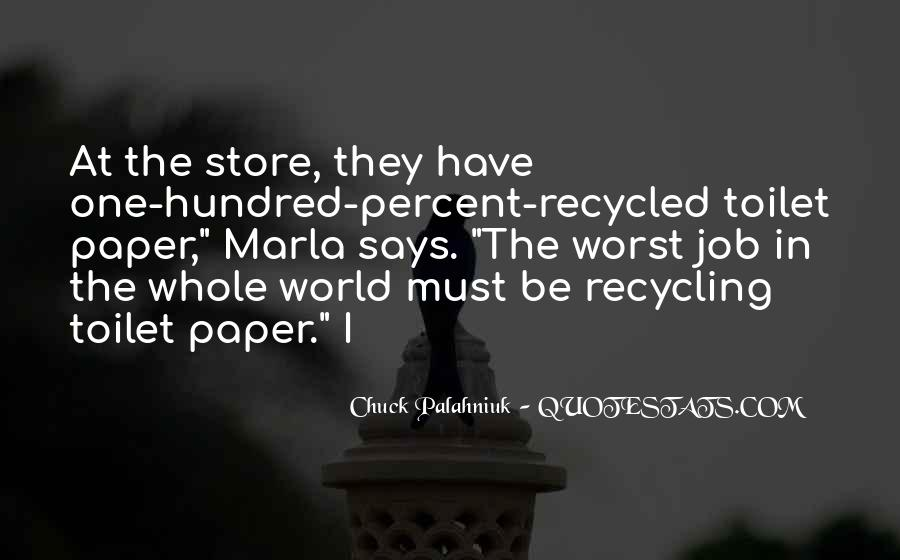 Quotes About Paper Recycling #204069