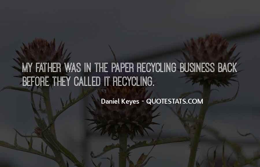 Quotes About Paper Recycling #608145
