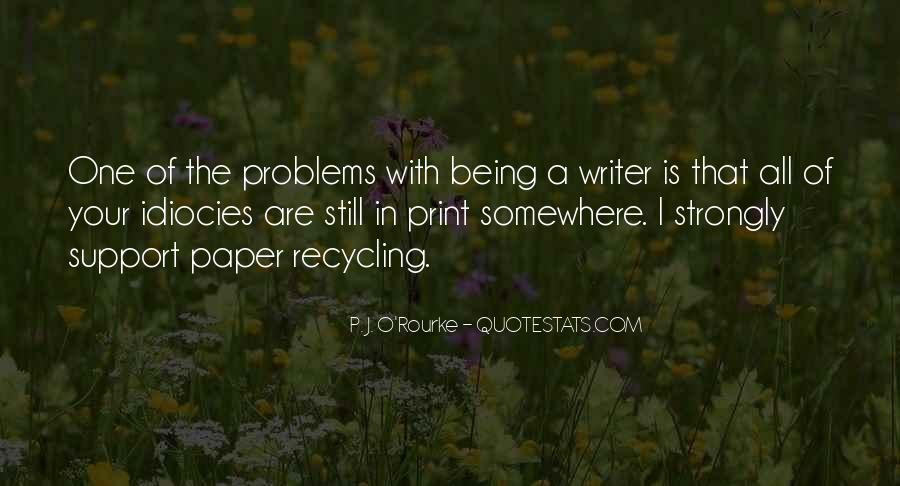 Quotes About Paper Recycling #843483