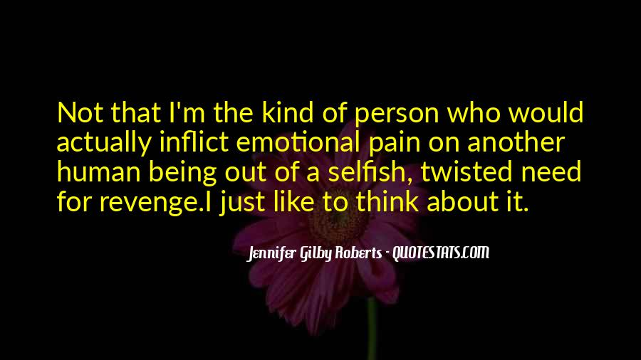 Quotes About Being In Emotional Pain #311522