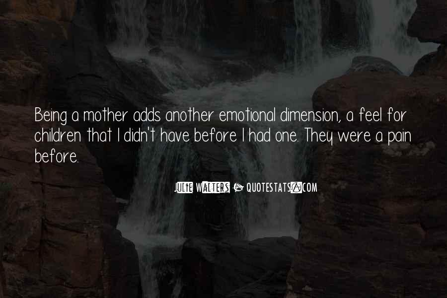 Quotes About Being In Emotional Pain #313757