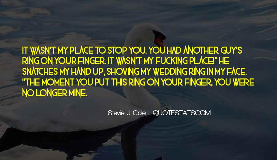 Quotes About Shoving It #1488941