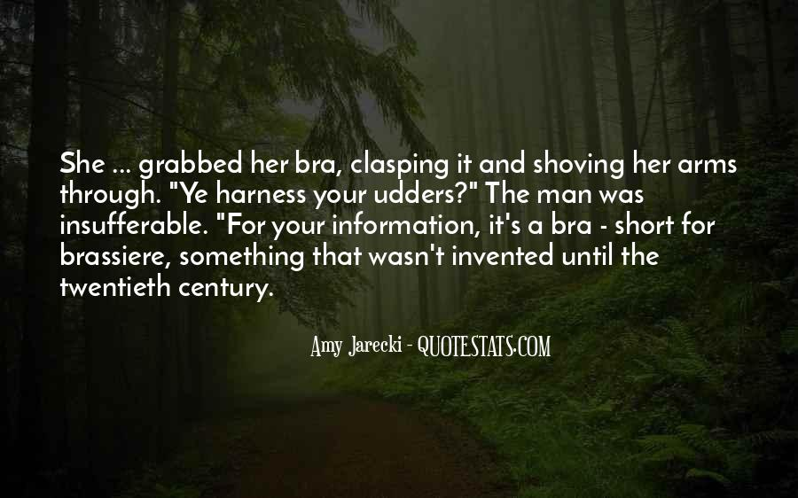 Quotes About Shoving It #655932