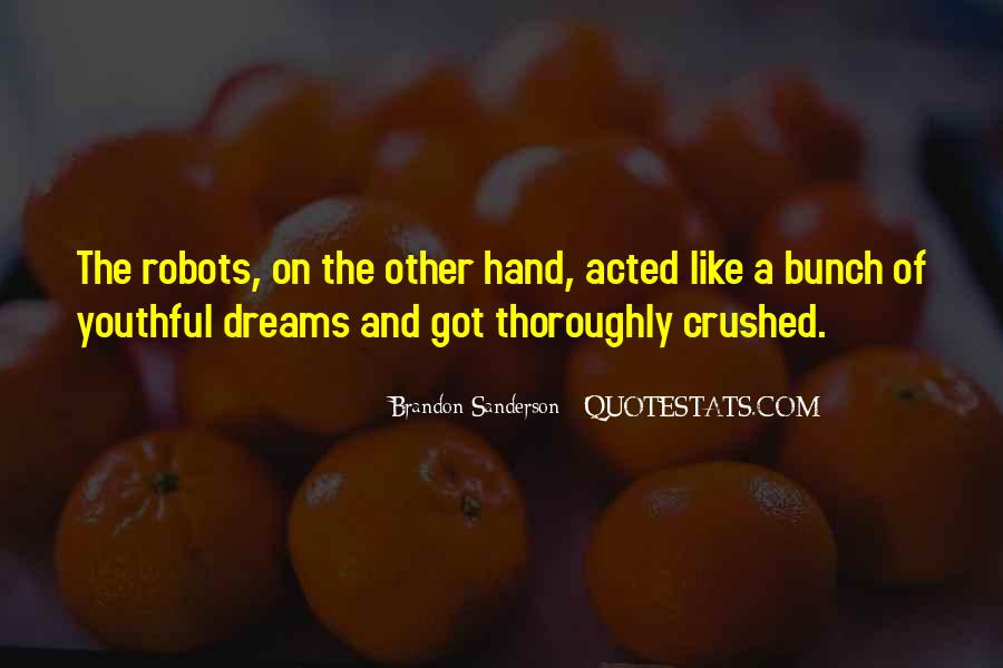 Quotes About Your Dreams Being Crushed #1146164