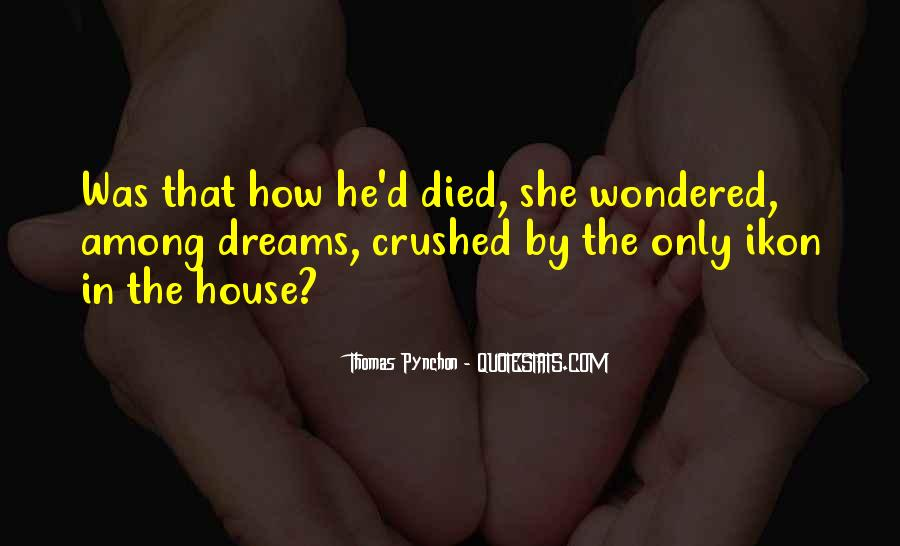 Quotes About Your Dreams Being Crushed #1314018
