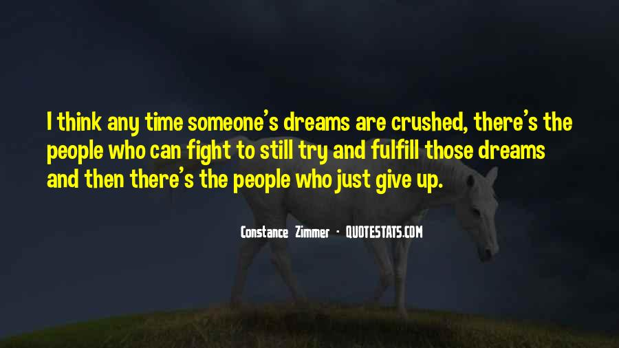 Quotes About Your Dreams Being Crushed #1758410