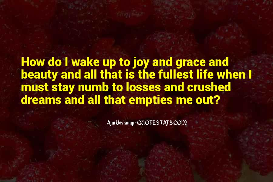 Quotes About Your Dreams Being Crushed #304460