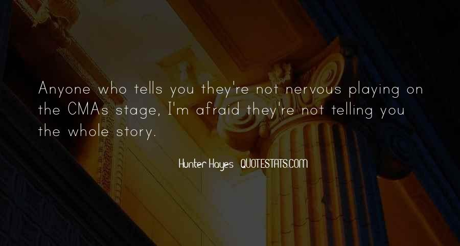 Quotes About Not Telling The Whole Story #1599843
