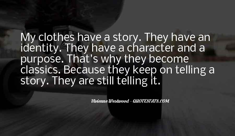 Quotes About Not Telling The Whole Story #16105