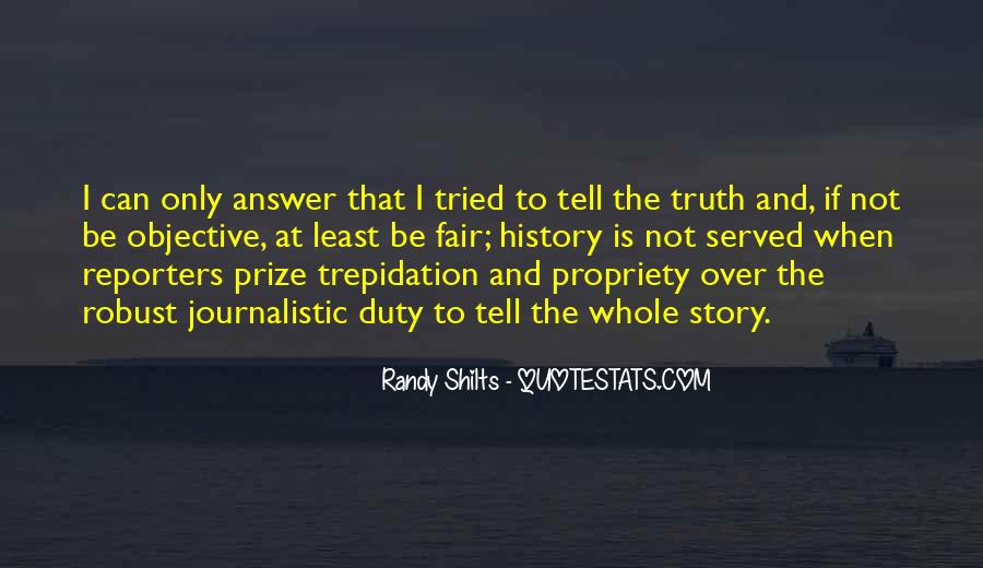 Quotes About Not Telling The Whole Story #1840796
