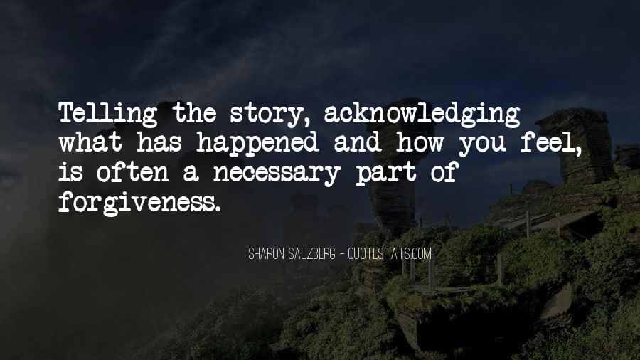 Quotes About Not Telling The Whole Story #23773